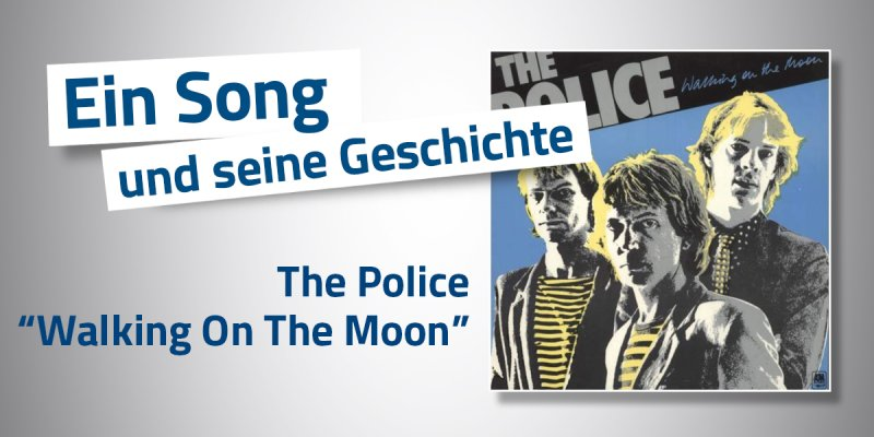 Police - Walking On The Moon