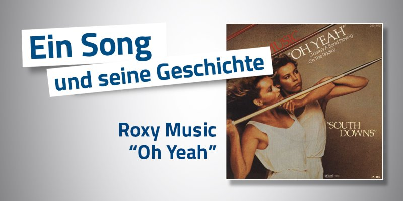 Roxy Music - Oh Yeah (There's A Band Playing On The Radio)