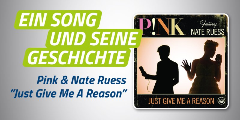 Pink & Nate Ruess - Just Give Me A Reason