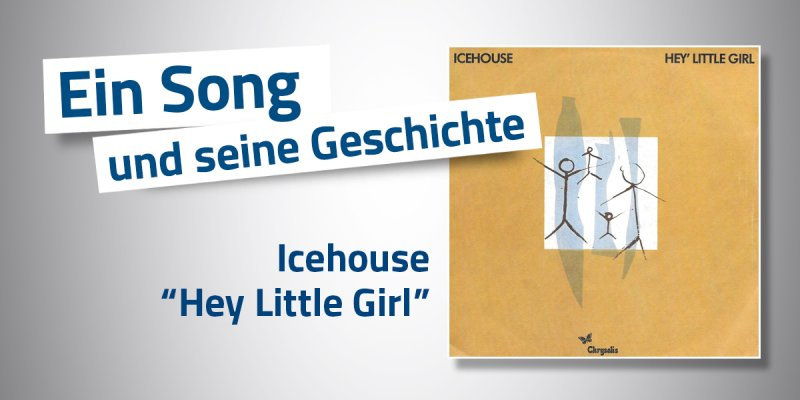 Icehouse - Hey Little Girl