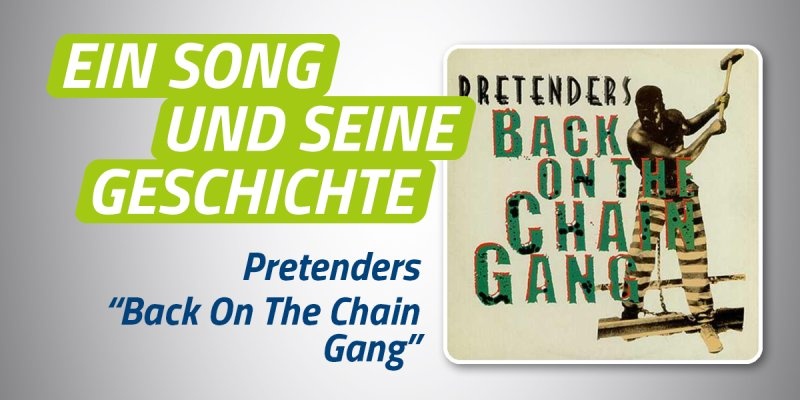 Pretenders - Back On the Chain Gang
