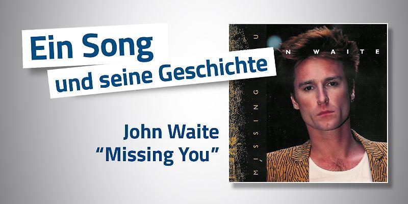 John Waite - Missing You