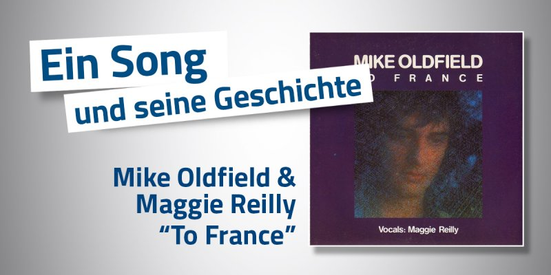 Mike Oldfield & Maggie Reilly - To France
